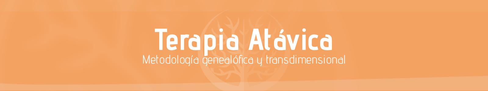Terapia Atávica Metodologia genealógica y Transdimencional